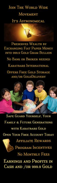 http://www.karatbars.com/?s=mauricer - Preserves wealth by exchanging fiat paper money into 999.9 gold gram bullion. No bank or broker needed. Karatbars offers free gold storage and/or Gold delivery. Saveguard yourself, your family & future generations with Karatbars Gold - Open your free account today.