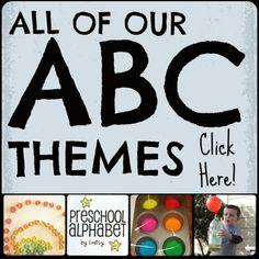 Preschool Alphabet ... Tons of great ABC theme ideas!