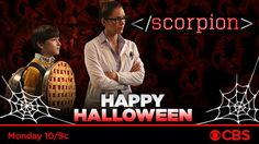 Happy Halloween from TeamScorpion!  Treat yourself to a new episode tonight at 10/9c! Scorpion, October 2016