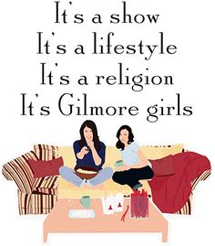 It's Gilmore girls