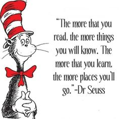 Read everyday as per the doctor! Dr. Seuss quote.  I need to read more to be creative. It'll help me better on being creative, especially for this seussicle.