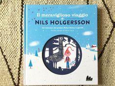 IL MERAVIGLIOSO VIAGGIO DI NILS HOLGERSSON  tratto dal romanzo di Selma Lagerlöf - Olivier Latyk - Gallucci - 2016 http://gallinevolanti.com/fantastici-6-7-8-anni/