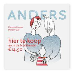 Anders - Elsemiek Corvers en Marleen Oud. Een prentenboek om je peuter of kleuter te vertellen dat hij of zij toch geen grote broer of zus wordt.