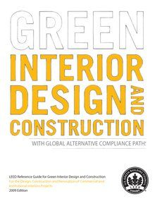 LEED Reference Guide For Green Interior Design And Construction With Global ACPs DesignBuilding MaterialsGreen