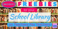 ) Freebies for Your School Library on Teachers Pay Teachers! – So Blessed to Be a Teacher School Library Decor, Elementary School Library, Class Library, Library Skills, Library Lessons, Elementary Schools, Kids Library, Elementary Library Decorations, Library Center