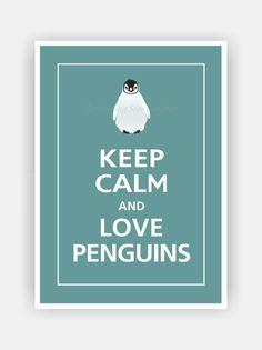 Keep Calm and LOVE PENGUINS Print