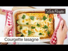 Video: courgette lasagne - Leuke recepten