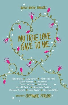 Polkadot's Book Blog: My True Love Gave To Me: Twelve Holiday Stories