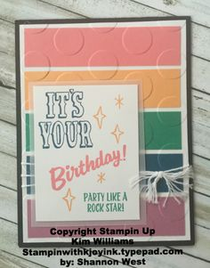 Stampin Up Kim Williams, Stampin with Kjoyink. Pink Pineapple Paper Crafts. Marquee Messages stamp set. Stampin Up Catalog. Birthday card from Shannon West. Love the use of In Colors.