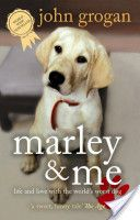 John Grogan - Marley & Me