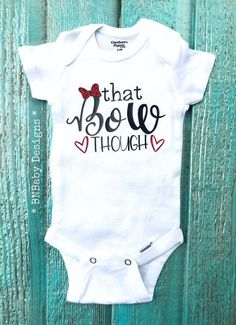 4e3cc7a7b That bow though, baby shower gift, custom baby onesie, coming home girl  outfit