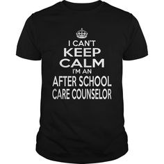 AFTER SCHOOL CARE COUNSELOR I Can't Keep Calm I Am A T-Shirts, Hoodies. Get It Now ==> https://www.sunfrog.com/LifeStyle/AFTER-SCHOOL-CARE-COUNSELOR--KEEPCALM-T4-Black-Guys.html?id=41382