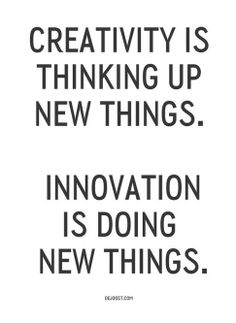 Creativity is thinking up new things. Innovation is doing new things that can help us solve something through Design Thinking Quotes Thoughts, Words Quotes, Wise Words, Sayings, Quotes Quotes, Citations Business, Business Quotes, Career Quotes, Success Quotes