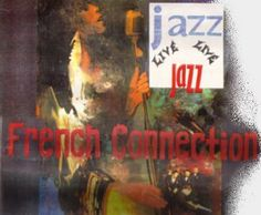 French connection Jazz