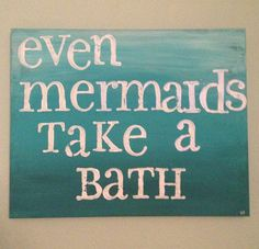 Even mermaids take a bath. Canvas and letter stamps with acrylic paint and glitt… Even mermaids take a bath. Canvas and letter stamps with acrylic paint and glitter. For our mermaid bathroom. Girl Bathrooms, Beach Bathrooms, Upstairs Bathrooms, Bathroom Kids, Ocean Bathroom, Bathroom Inspo, Bath Girls, Kids Bath, Mermaid Bedroom