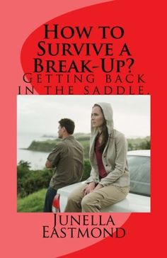 How to Survive a Break-Up?: Getting back in the saddle. b... http://www.amazon.com/dp/1512384429/ref=cm_sw_r_pi_dp_zZ1mxb0APM493