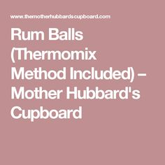 Rums Balls are a Christmas staple, they are easy and cheap to make if you already have rum in the cupboard. The kids will love making these easy rum balls! Chilli Jam, Sweet Chilli Sauce, Rum Balls, Bee Sting, Melt In Your Mouth, Cupboard, Baking, Eat, Recipes