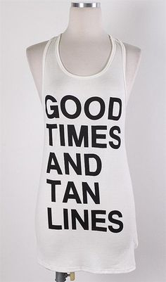 Good Time and Tan Lines Fun & Flirty Softstyle Poolside Tanks, vacation tanks, pool day and beach day soft tanks!