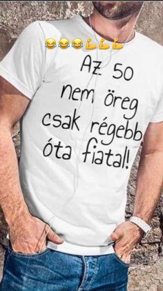 Funny Sayings, Spirit, Gift Ideas, T Shirt, Crafts, Humor, Attila, Funny Proverbs, Supreme T Shirt
