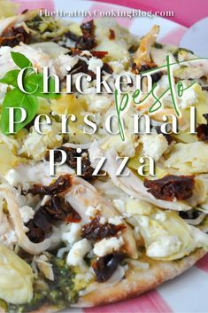 Chicken Pesto Personal Pizza - Mediterranean Style Single Serving Recipe #healthychicken