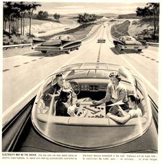 Cars A vintage ad for cars of the future. Self driving cars!A vintage ad for cars of the future. Self driving cars! Isaac Asimov, Back To The Future, Future Car, Future Vision, Future Tech, Odd Future, Polaroid Vintage, Science Fiction, Arte Nerd
