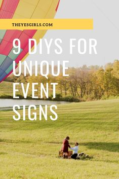 9 ways to DIY your fav signs for that special event coming up!