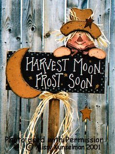 Harvet Moon Yard Sign- (without scarecrow) Fall Wood Crafts, Christmas Wood Crafts, Autumn Crafts, Thanksgiving Crafts, Holiday Crafts, Rustic Crafts, Primitive Fall, Primitive Crafts, Fall Halloween