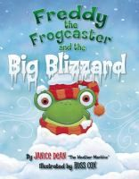 Freddy the frogcaster needs to warn the frogs about the blizzard blowing toward Lilypad.