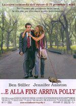 Along Came Polly (2004) - John Hamburg.        ... E alla fine arriva Polly.  (USA).