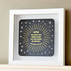 How gorgeous is this personalised framed gift for Fathers Day. Love the foil details. Papercut by antdesign. Modern Frames, Star Sky, Gold Print, Love You More Than, Gifts For Father, Paper Cutting, Unique Gifts, Cards, Handmade