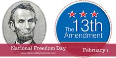 National Freedom Day recognizes that America is a symbol of liberty. via @nationaldaycal