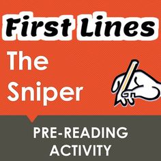 """This pre-reading activity for """"The Sniper"""" by Liam O'Flaherty asks students to make predictions about the text based upon the story's opening lines.  Very useful for getting students engaged very early in the story and to help them begin a close reading of the text.Can be used by students individually, in pairs, small groups, or the whole class together.Comes with tips for the teacher on the best ways to use this pre-reading effectively both at the beginning of the story and…"""