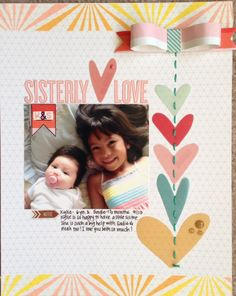#papercraft #scrapbook #layout.  Sister love by janelparis at @Studio_Calico