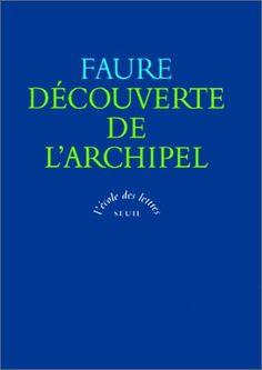 Découverte de l'archipel de Elie Faure http://www.amazon.fr/dp/2020260468/ref=cm_sw_r_pi_dp_u9b9wb0Z401B9
