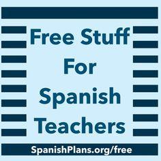 Free stuff for Spanish Teachers