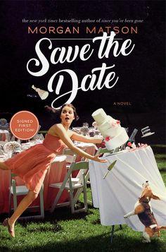 Morgan Matson - Save the Date / #awordfromJoJo #YoungAdult #Contemporary #Romance #MorganMatson