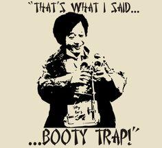Booty Trap...Goonies
