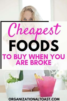 Cheap Foods to buy when you are Broke - Organizational Toast