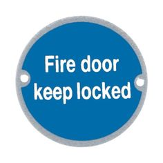 Fire Door Keep Locked Sign 76 mm - Polished or Satin Stainless Steel finish #EuroArt
