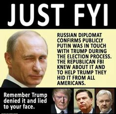 Remember that it was Trump who lied to the entire country, the entire United States, and denied ever having contact with Russia.  This is called treason.
