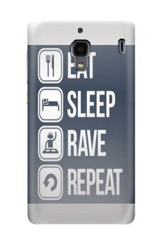 Eat Sleep Rave Xiaomi Redmi Case by Swanky. Grey case with eat, sleep, rave in front, this Covering the back, sides, and corners of the phone, this case allows full access to your phone screen. Also available for iPhone 4, 4s, 5, 5s, 5c, Samsung Galaxy Note, Samsung Galaxy S3, S4, S5, Samsung Galaxy Grand. http://www.zocko.com/z/JG6ka