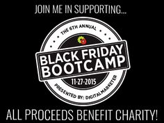 I'm going to Black Friday Bootcamp and you should too! Learn how to scale your business while raising money for a good cause ->