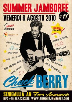 Chuck BERRY ... Summer Jamboree 2010 ... in the rockin town of Senigallia (Italy) ... Official Event Poster