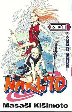 Naruto Vol. 6 by Mavashi Kishimoto 192 Pages Art Naruto, Manga Naruto, Naruto Y Sasuke, Sakura Uchiha, Anime Manga, Naruto Comic, Manga Covers, Comic Covers, Tolkien