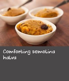 """Comforting semolina halva   """"This halva isn't sexy or pretty but it is delicious and a favourite. Traditionally, this halva would be made on holy days as a prasad, an offering to the gods, which once blessed we would eat. It is a really quick-to-make pudding in a world where desserts can take hours or even a day. I remember as children we used to love watching Wimbledon and would always watch the finals at our cousins on the Sunday. It was often the case that we would support opposing…"""