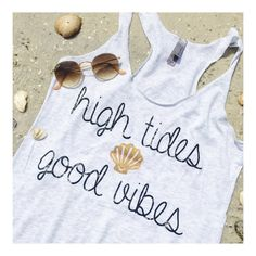 High Tides Good Vibes Beach Tank Top; Beach Shirt ; Women's Apparel with Quote ; Custom Tank Top by Lets Get Decorative