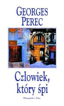 """Życie odwołane, czyli """"Człowiek, który śpi"""" Georgesa Pereca"""