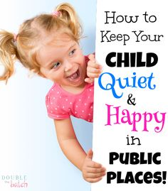 Feel like it's next to impossible to leave your house with kids in tow? Worried about how they behave in church, the doctor's office, or the grocery store. I've been there, done that and here are the 2 magic things I found to keep my child quiet and happy in public places!