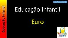 Educação Infantil - Nível 4 (crianças entre 7 a 9 anos): Euro