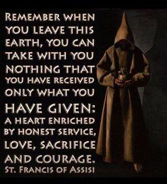 St. Francis of Assisi Catholic Quotes, Catholic Prayers, Catholic Saints, Religious Quotes, Roman Catholic, Catholic Values, Catholic Beliefs, Catholic Mass, St Francis